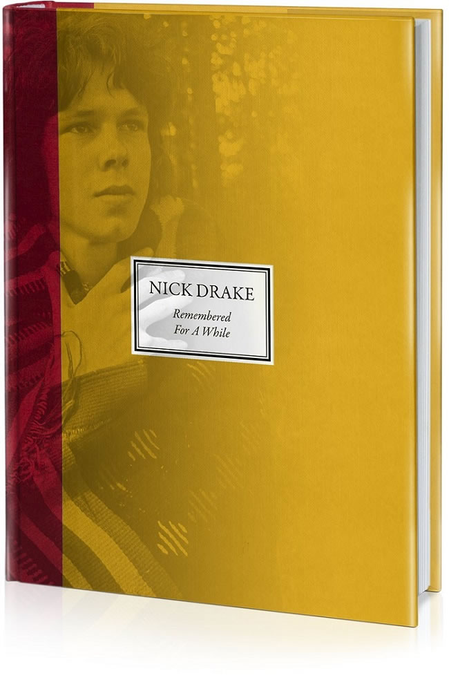 Nick Drake, Remembered For A While